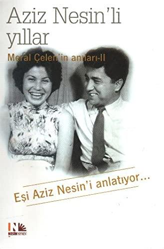 9789759038984: Aziz Nesin'li YI;llar-meral Çelenin AnI;larI; 1-2