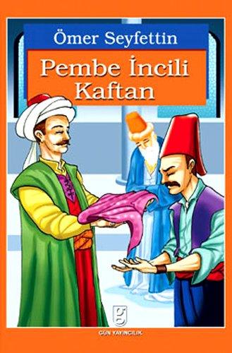 9789759046231: Pembe Incili Kaftan