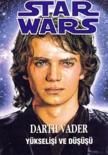 9789759050672: Star Wars Darth Vader Yükselişi Ve Düşüşü