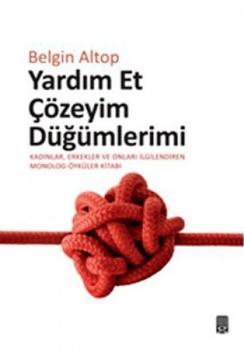 9789759097905: Yardim Et Cozeyim Dugumlerimi
