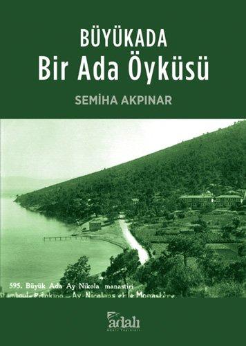 9789759119447: Büyükada Bir Ada Öyküsü