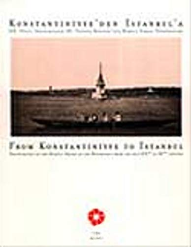 From Konstantiniyye to Istanbul. Photographs of the: Edited by M.