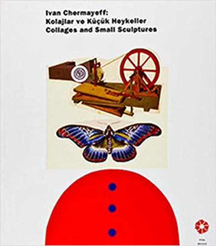 9789759123277: I;van Chermayeff: Kolajlar ve Küçük Heykeller