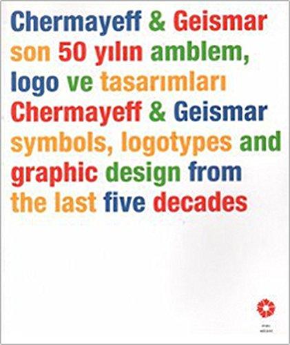 Chermayeff &; Geismar Son 50 Yilin Ablem Logo Ve Tasarimlari: Kolektif , Baris Kibris