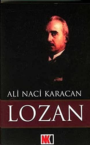 Lozan: Ali Naci Karacan