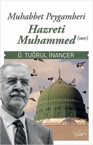 9789759161446: Muhabbet Peygamberi Hz. Muhammed s.a.v