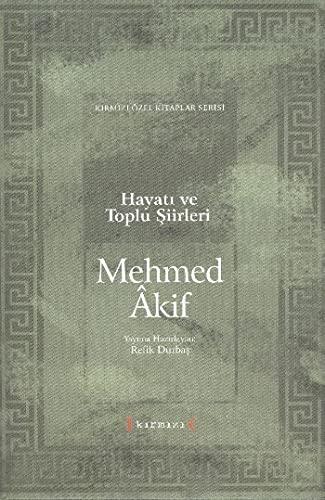 9789759169787: Hayati Ve Toplu Siirleri Mehmed Akif