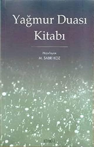 Yagmur Duasi Kitabi: M Sabri Koz