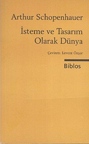 9789759279141: Isteme Ve Tasarim Olarak D�nya