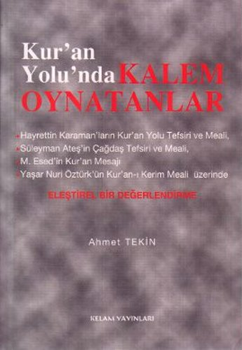 9789759304478: Kur'an Yolunda Kalem Oynatanlar
