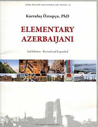 Elementary Azerbaijani (Turk Dilleri Arastirmalari Dizisi) (Azerbaijani: Oztopcu, Kurtulus