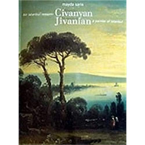 Megirdic Civanyan. Bir Istanbul Ressami. Megerdich Jivanyan A Painter Of Istanbul.: Mayda Saris