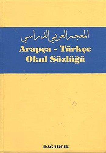 9789759501136: Arapca - Turkce Okul Sozlugu