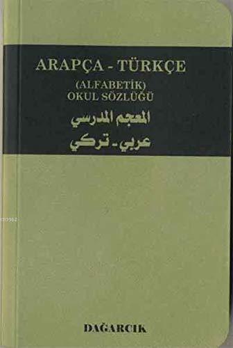 9789759501174: Arapca - Turkce (Alfabetik) Okul Sozlugu