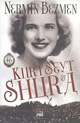 Kurt Seyt ve Shura (Paperback): Nermin Bezmen