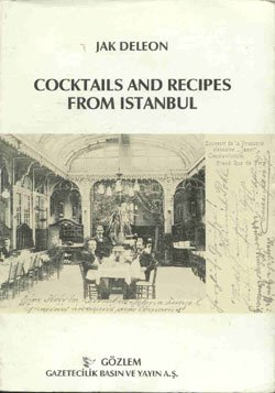 Cocktails and recipes from Istanbul.