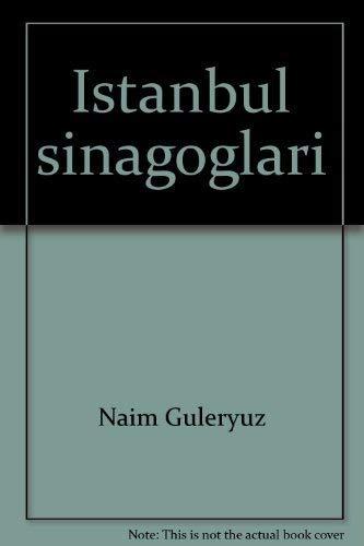 Istanbul sinagoglar (Turkish Edition): Guleryuz, Naim