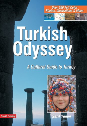 9789759695330: Turkish Odyssey: A Cultural Guide to Turkey (4th Printing)