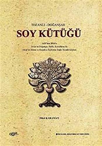 Tozanli - Dogansar Soy Kütügü - 1455'ten: Karaman, Fikri