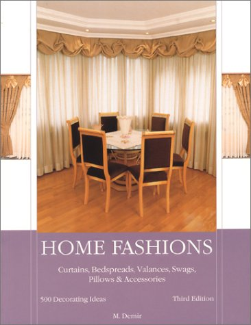Home Fashions: Curtains, Bedspreads, Valances, Swags, Pillows & Accessories: Demir, Mehmet