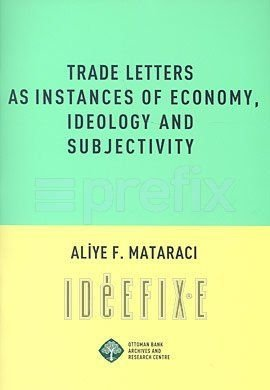 9789759812553: Trade Letters as Instances of Economy, Ideology and Subjectivity
