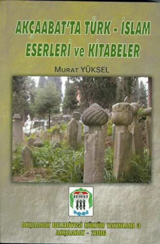 Akcaabat'ta Türk-Islam Eserleri ve Kitabeler: Murat Yüksel