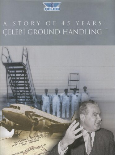 9789759867416: A STORY OF 45 YEARS OF CELEBI GROUND HANDLING