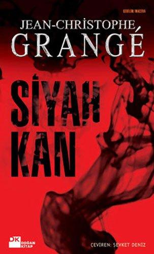 Siyah Kan: Jean-Christophe Grange