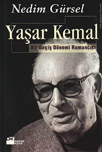 9789759919481: Yasar Kemal Bir Geçis Dönemi RomancI;sI;