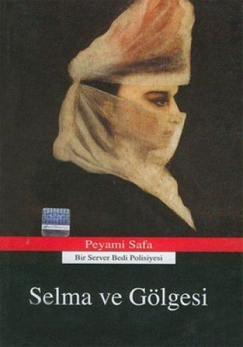 9789759920371: Selma Ve Gölgesi