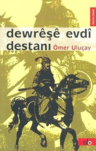 9789759944124: Dewrese Evdi Destani