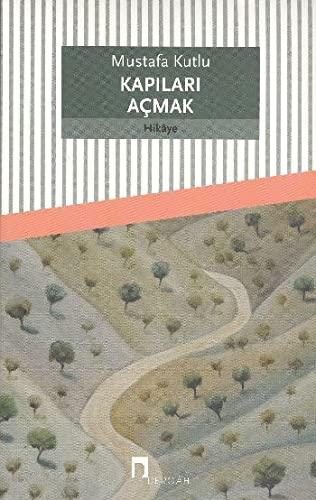 9789759953355: KAPILARI ACMAK (DERGAH YAYINLARI) (Turkish Edition)