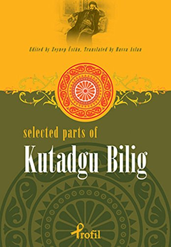 Selected Parts Of Kutadgu Bilig: Ustun, Zeynep