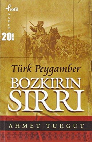 9789759962494: Bozkirin Sirri Türk Peygamber