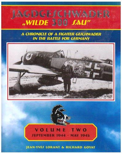 Jagdescwader Wilde 300 Sau Volume 2: Jean-Yves Lorant