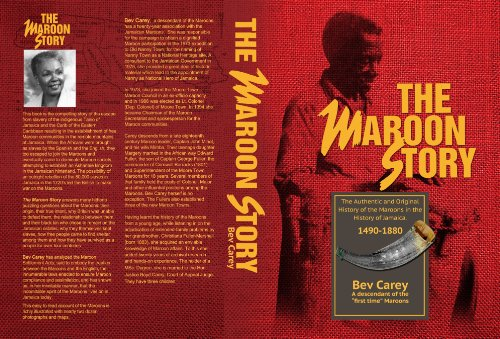 9789766100285: The Maroon Story: The Authentic and Original History of the Maroons in the History of Jamaica, 1490-1880 (A Maroon and Jamaica heritage series)