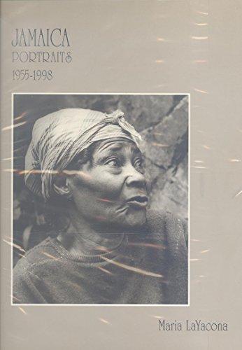 JAMAICA PORTRAITS, 1955-1998 [SIGNED]: LaYacona, Maria, photos; with Senior, Olive, introduction; ...