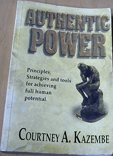 9789766101121: Authentic Power: Principles, Strategies and Tools for Achieving Full Human Potential