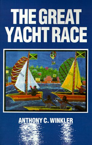 The Great Yacht Race: Anthony C. Winkler