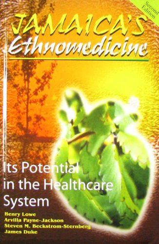 9789766103613: Jamaica's Ethnomedicine: Its Potential in the Healthcare System