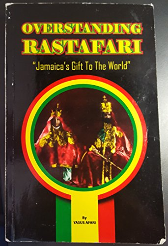 9789766107789: Overstanding Rastafari - Jamaica's Gift To The World: 1