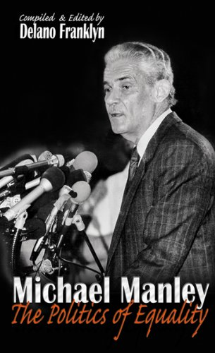 9789766108236: Michael Manley - The Politics of Equality