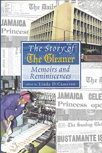 9789766120146: The Story of The Gleaner: Memoirs and Reminiscences