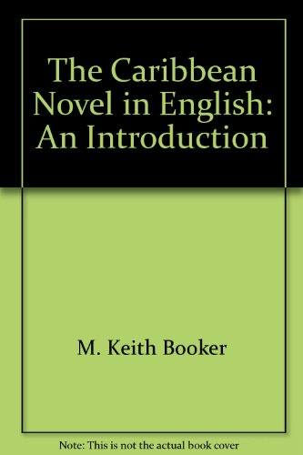 9789766370244: The Caribbean Novel in English: An Introduction