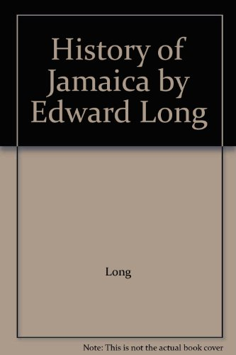 9789766370411: History of Jamaica by Edward Long
