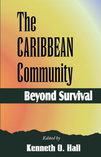 The Caribbean Community: Beyond Survival (9766370478) by Denis Benn; Kenneth Hall