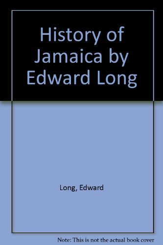 9789766370961: History of Jamaica by Edward Long