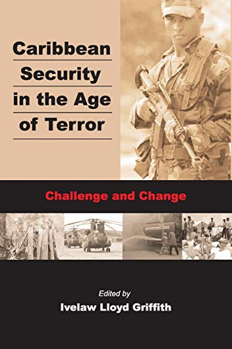 9789766371425: Caribbean Security in the Age of Terror: Challenge and Change