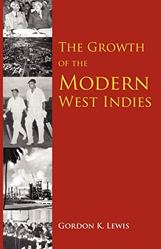 9789766371715: The Growth of the Modern West Indies