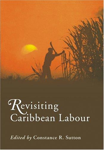 9789766371906: Revisiting Caribbean Labour